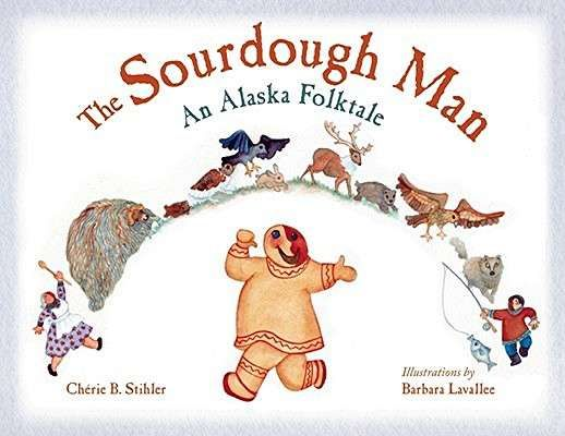The Sourdough Man Gingerbread Man Story Folk Tales Gingerbread