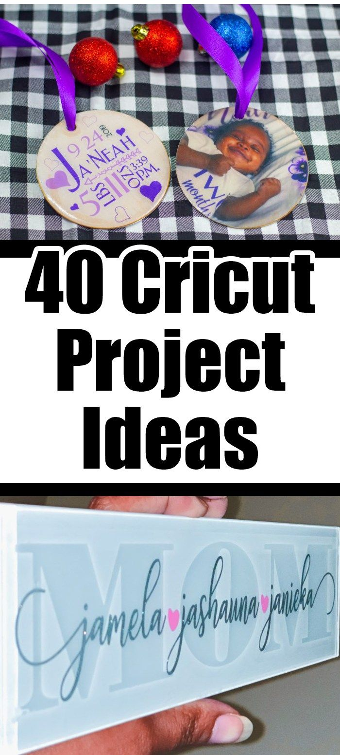 40 Cricut Project Ideas You Have To Try
