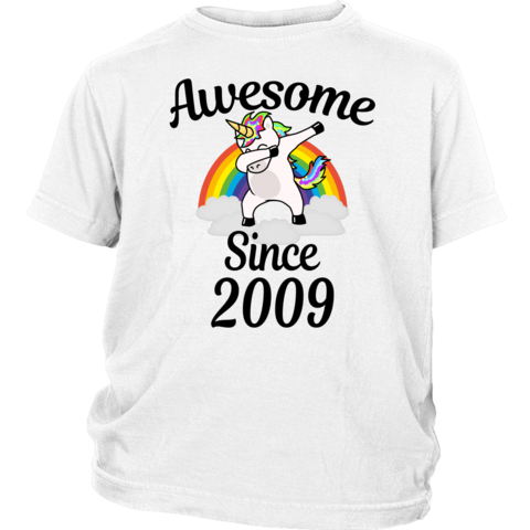 Happy 10th Birthday Gifts For Girls Boys Awesome Since 2009 Dabbing Unicorns 10 Years Old T Birthday Gifts For Boys Birthday Girl Shirt Birthday Gifts For Kids