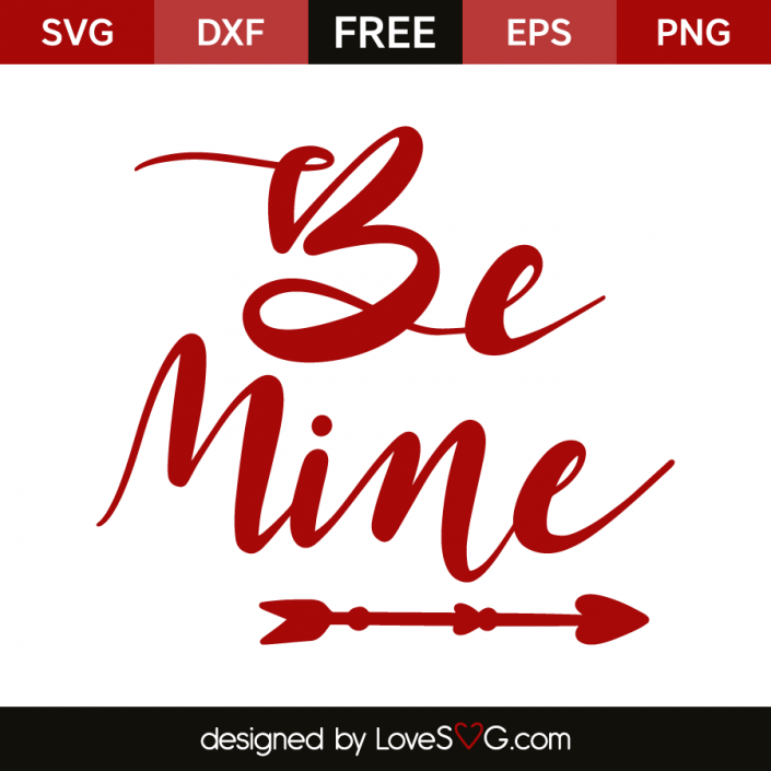 Be mine   Cricut Cutting   Free svg cut files, Svg files for