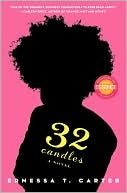 32 Candles Best Story I Have Read In A Long Time You Will Laugh Cry Get Mad And Learn To Come To Peace With Y African American Books Book Candle 100 Book