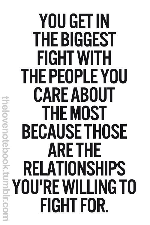 Fighting Relationship Quotes Pinterest Quotes Sayings And Words