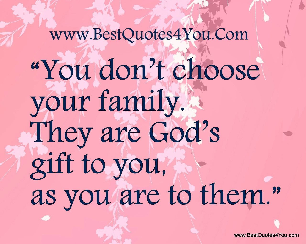 Loveyourfmily you dont choose your family they are gods gift family is the most cherished gift god gives to you negle Image collections