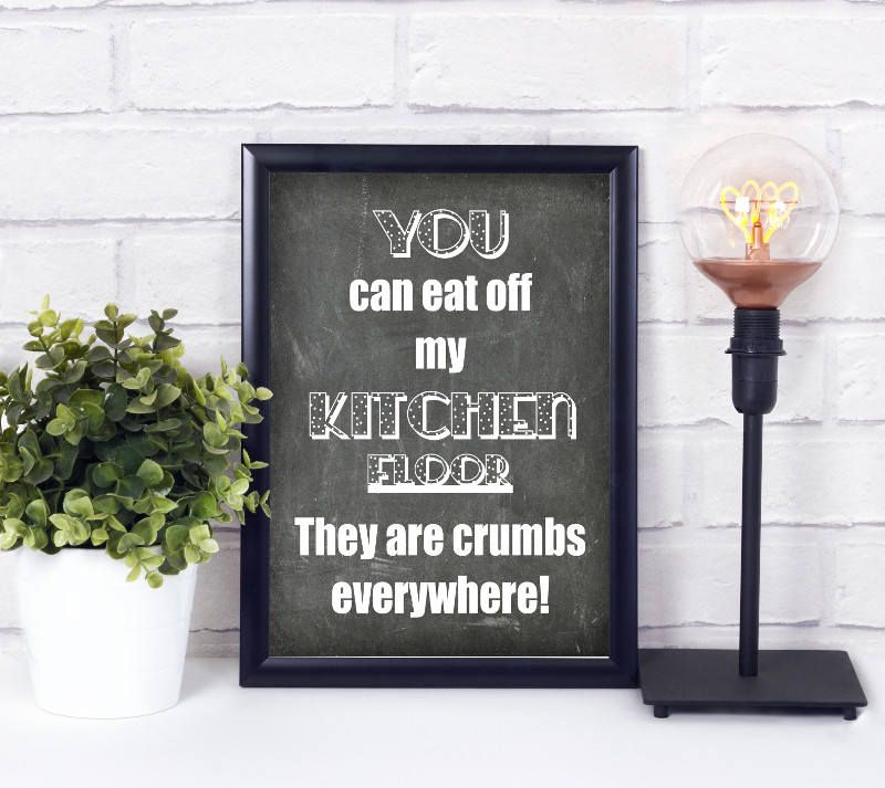 you can eat off my kitchen floor kitchen poster chalkboard print kitchen quote printable on kitchen quotes printable id=69252