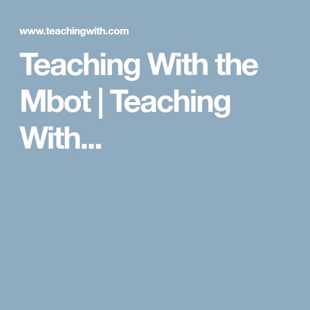 Teaching With the Mbot | Teaching With    | Mblock Mbot