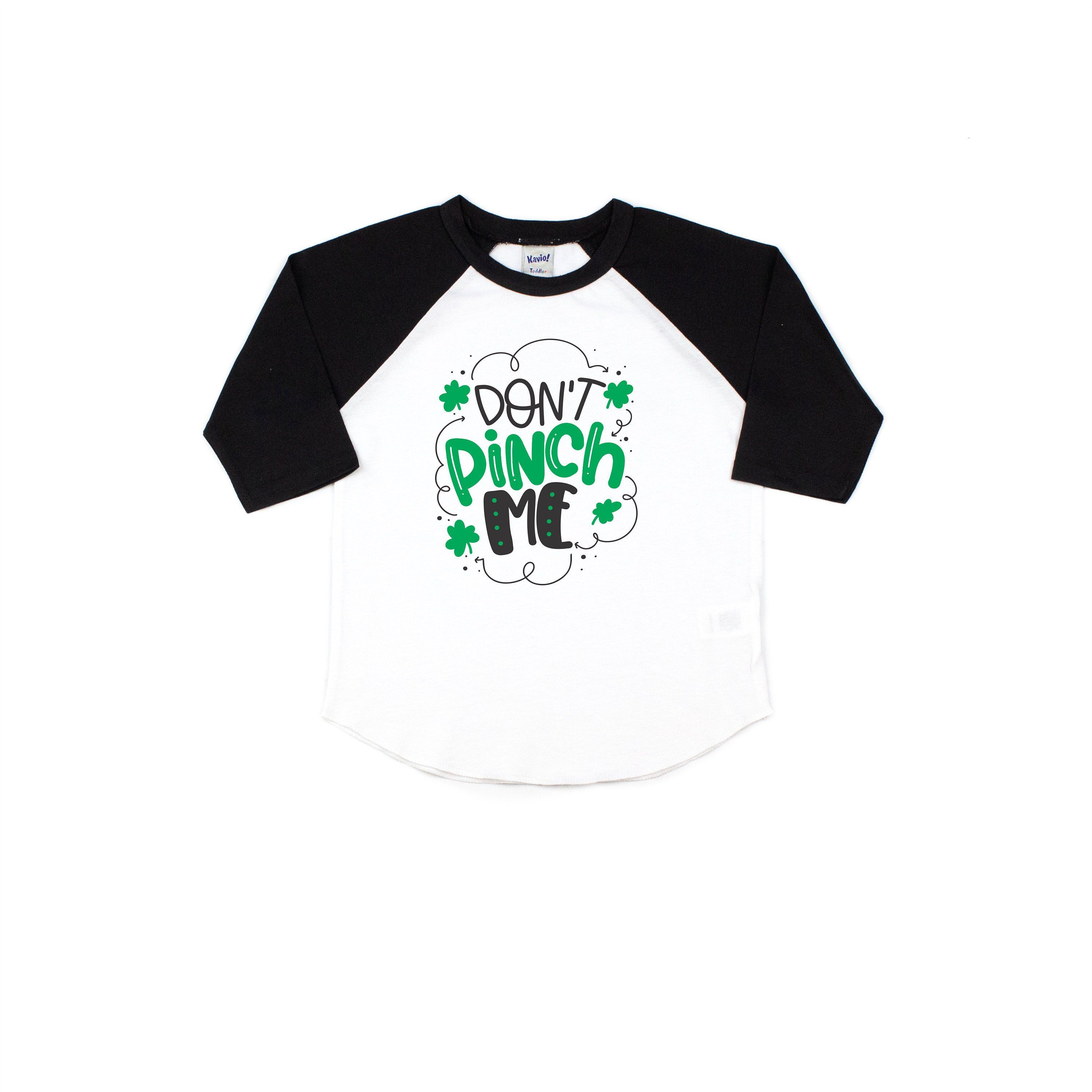 Don T Pinch Me Kids St Patrick S Day Shirt Green Raglan Shirt