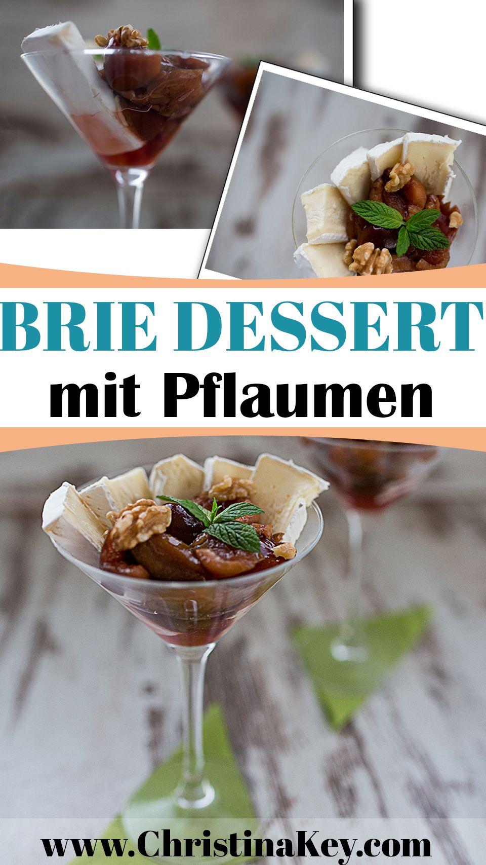 Rezept Idee - Köstliches Brie Dessert mit Pflaumen für Genießer - Entdecke jetzt weitere Rezepte auf CHRISTINA KEY - dem Fotografie, Food, Fashion und Blogger Tipps Blog aus Berlin