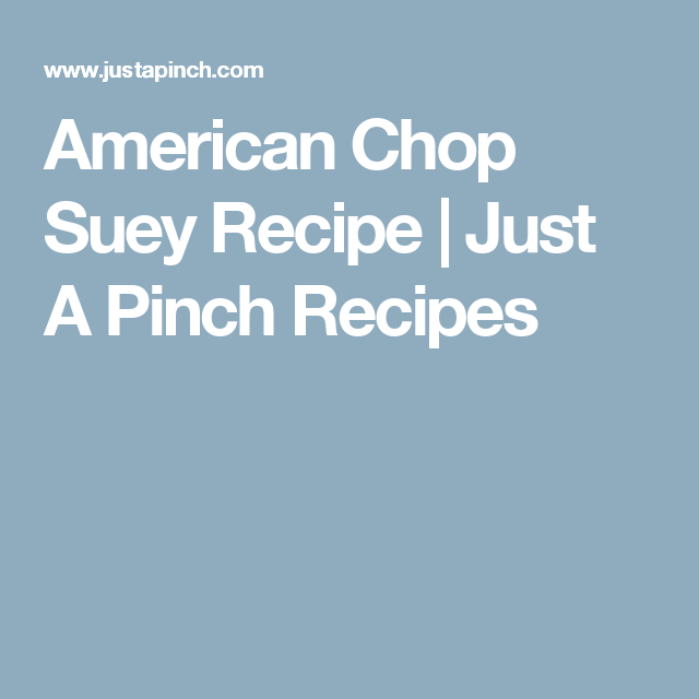 American Chop Suey Recipe | Just A Pinch Recipes