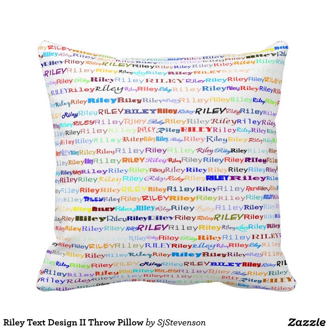 Riley text design ii throw pillow pillow designs by sjs creations