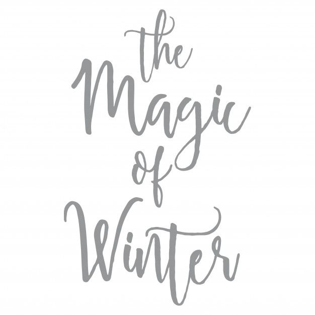 The Magic Of Winter Quotes Word Clipart