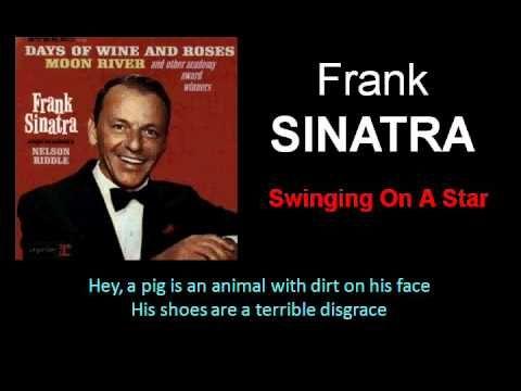 Swinging On A Star Classic Frank Sinatra With Lyrics