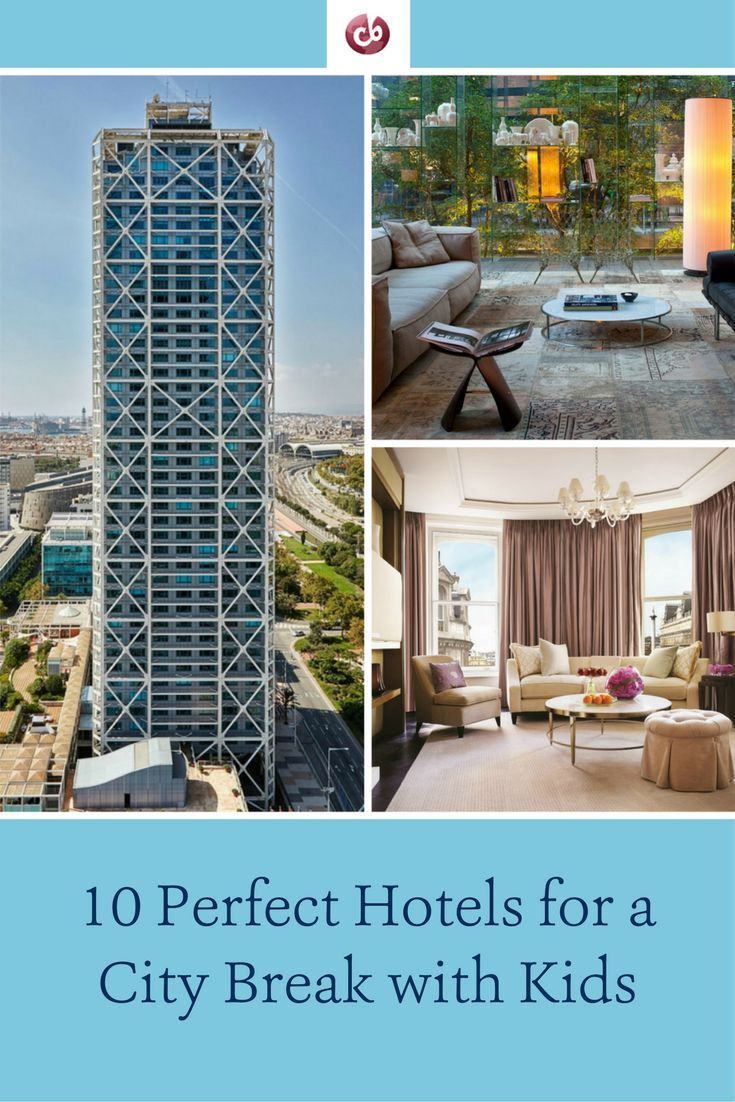 Fabulous Hotels For A City Break With Kids - 10 best cities to travel with kids in north america