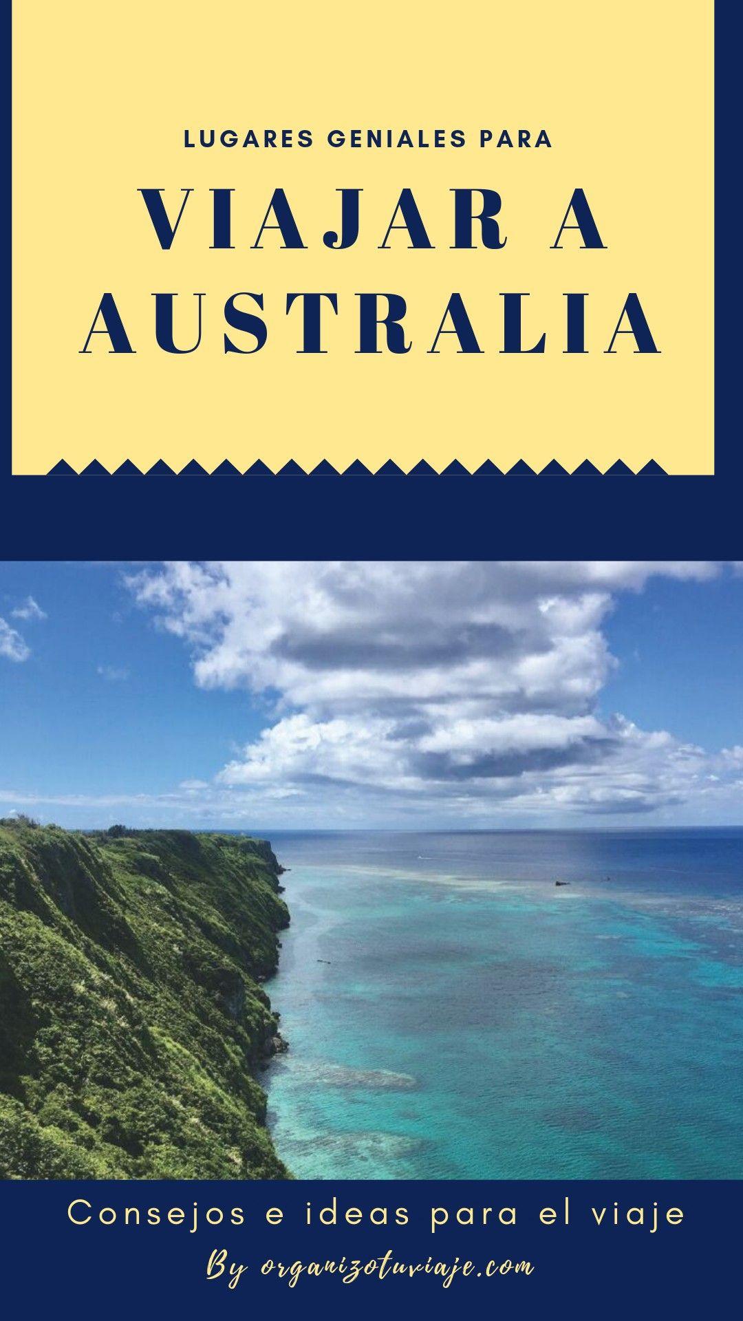 Viajar A Australia Lugares Geniales Consejos E Ideas Viajar A Australia Australia Viajes