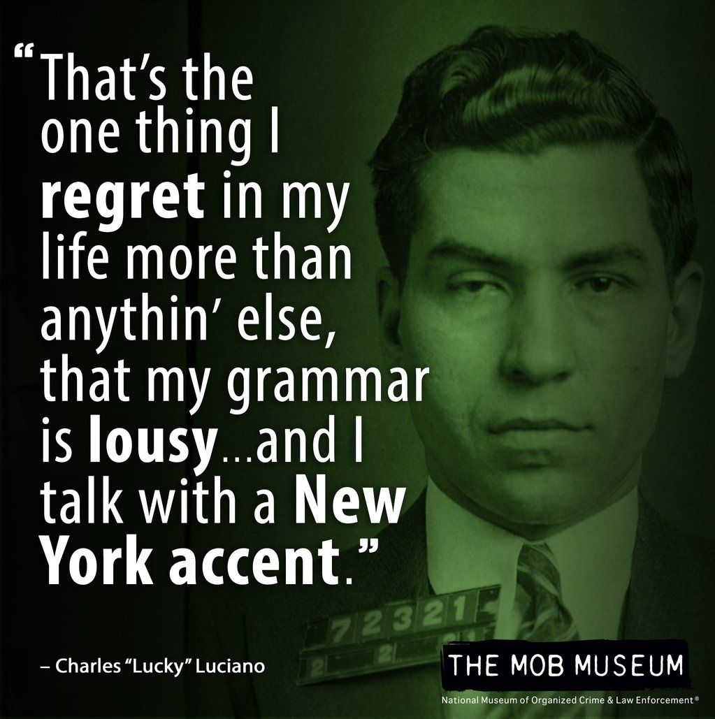 Lucky Luciano | Wiseguy Quotes | Gangster quotes, Real ...