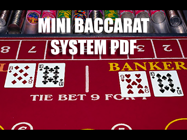 MiniBaccarat System PDF For more information visit us at