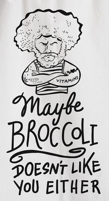 Maybe broccoli doesn't like you either // tea towel