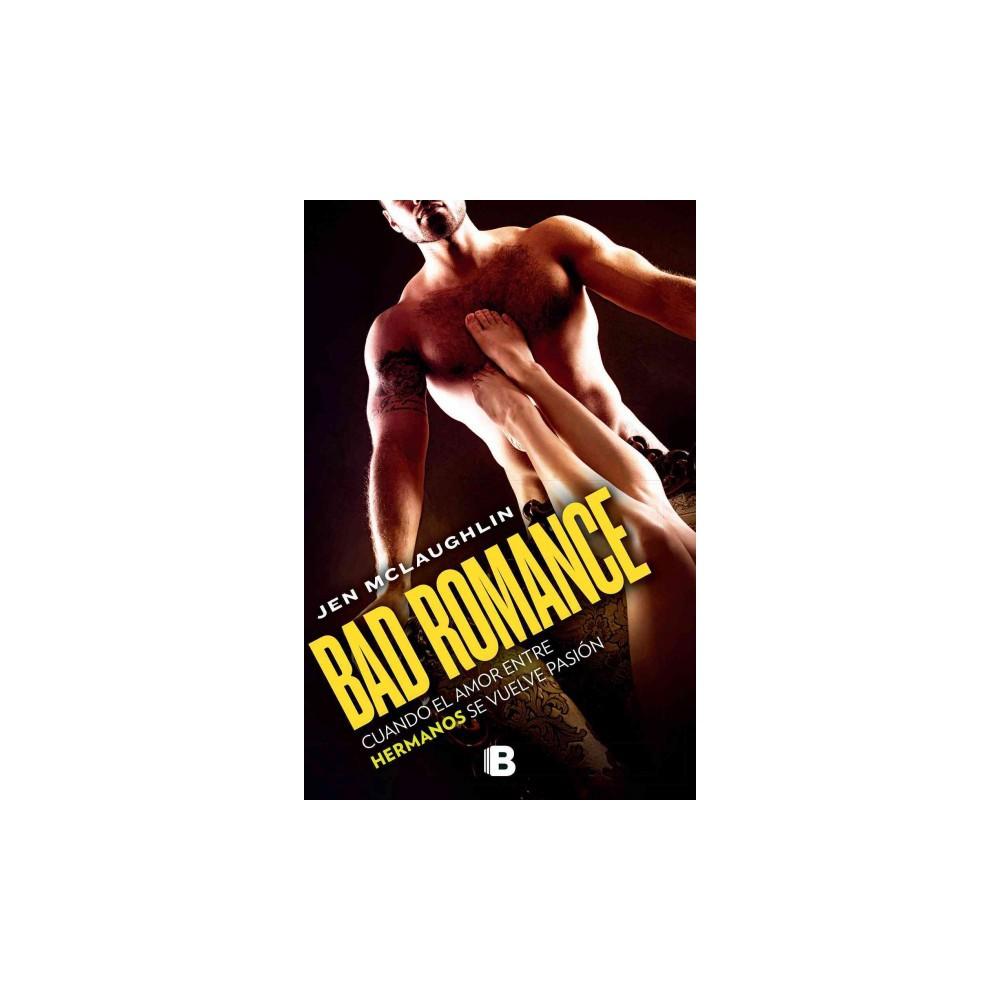 Bad romance (Paperback) (Jen Mclaughlin)