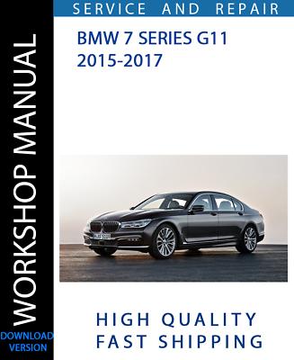 Advertisement Ebay Download Service And Repair Official Workshop Manual Bmw 7 Series G11 2015 2017 Bmw 7 Series Bmw Repair