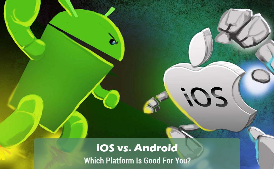 Android Vs Ios Mobie App Android Vs Iphone Mobile App Android