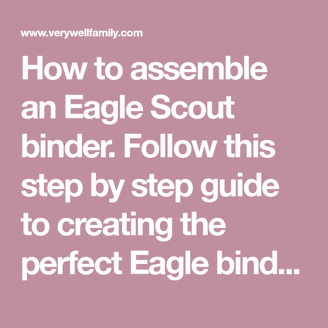 How To Assemble An Eagle Scout Binder. Follow This Step By
