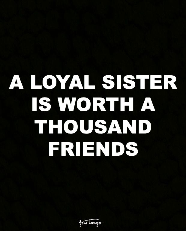 These 10 Quotes Prove That Your Sister Should ALWAYS Be Your #1