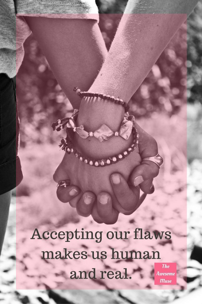 Accepting our flaws