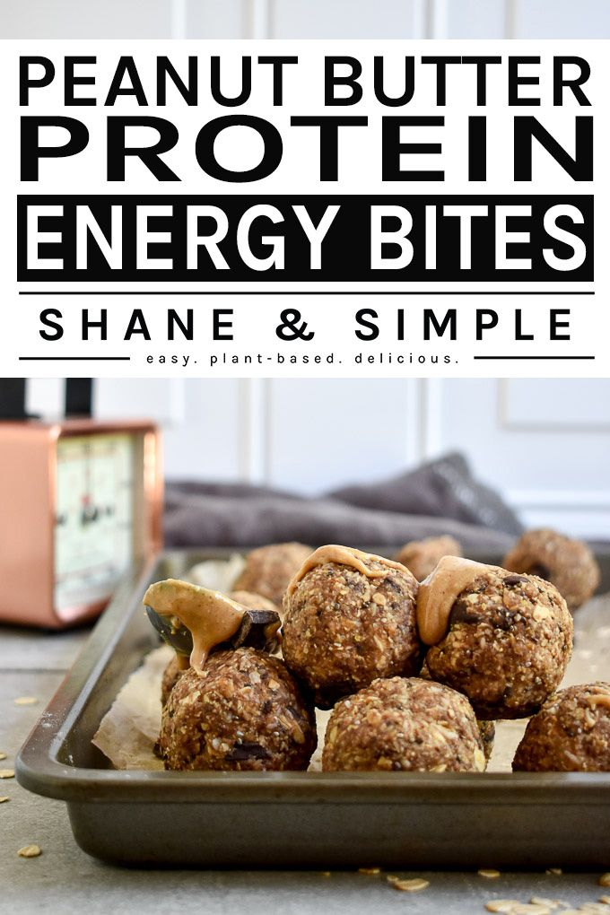 Peanut Butter Protein Energy Bites (Vegan, Gluten-Free) Easy Peanut Butter Protein Energy Bites made with oats, dark chocolate chips, chia seeds and flax! A great source of protein, fiber, and healthy fats. Filling, require no baking, healthy, and delicious!