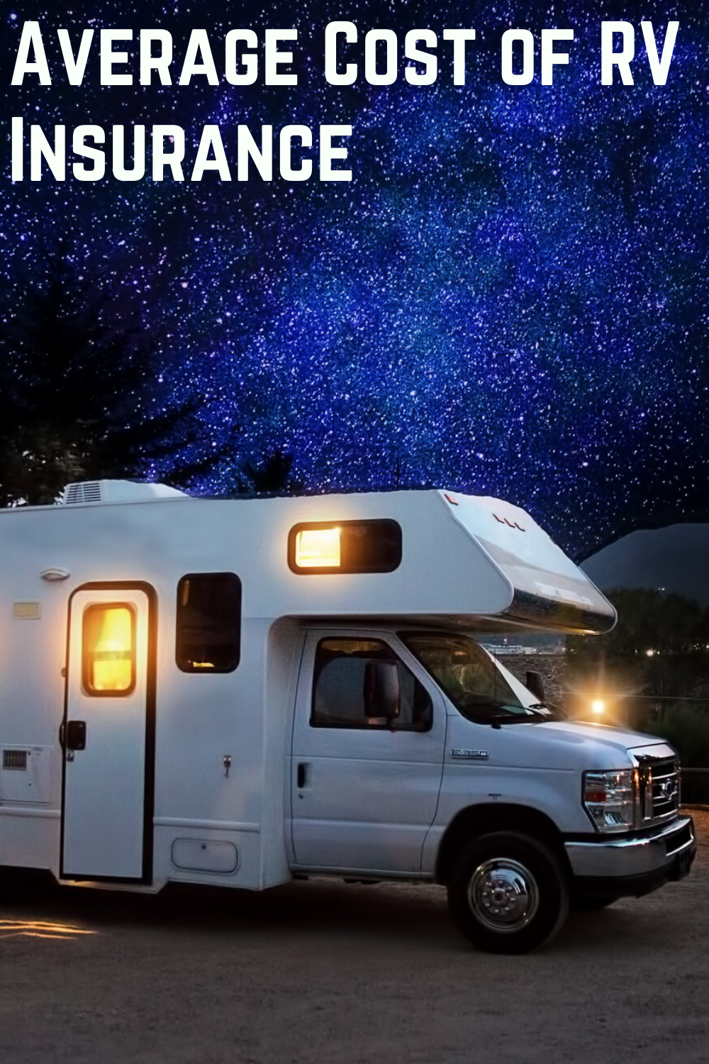 Average Cost Of Rv Insurance Using Real Quotes In 2020 Used Rv