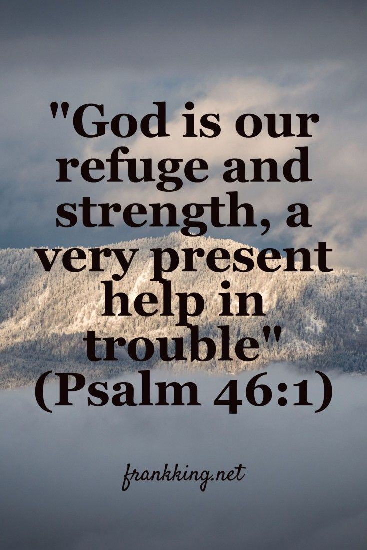 bible verse. where is god when it hurts? he is a very help in times