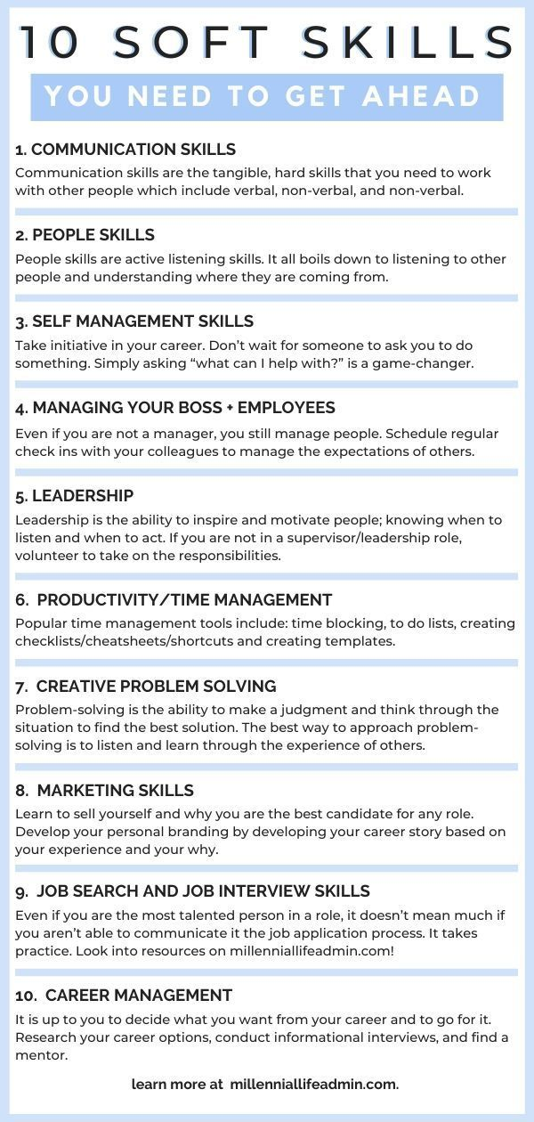 How To Develop The 10 Soft Skills You Need To Get Ahead In Your Career Job Interview Advice Soft Skills Job Interview Tips
