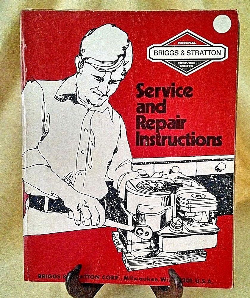 Briggs Stratton Service Repair Instructions Nov 1976 Part 270962 Soft Cover Briggsstratton Briggs Stratton Stratton Briggs