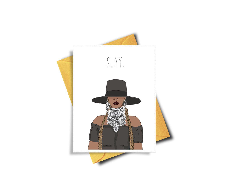 Beyonce slay printable greeting card beyonce birthday card music beyonce slay printable greeting card beyonce birthday card music slay beyonce card sassy bookmarktalkfo Image collections