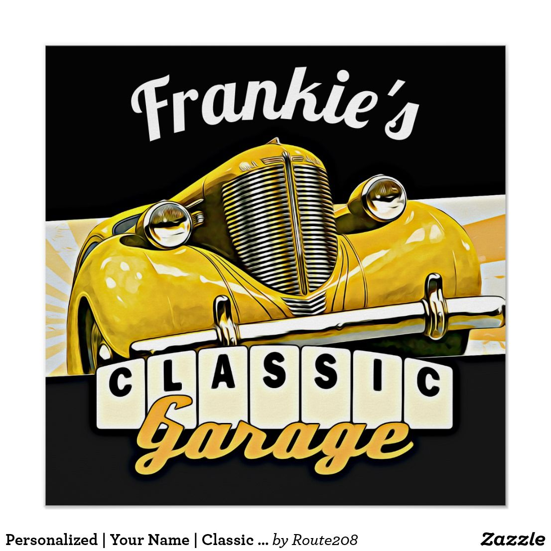 Personalized   Your Name   Classic Car Garage Poster   Classic car ...