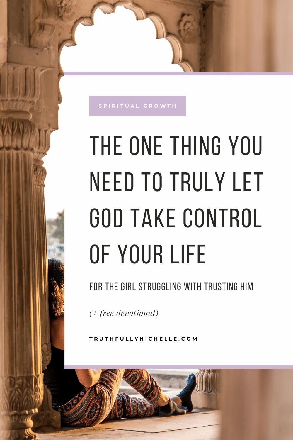 The One Thing You Need to Truly Let God Take Control of