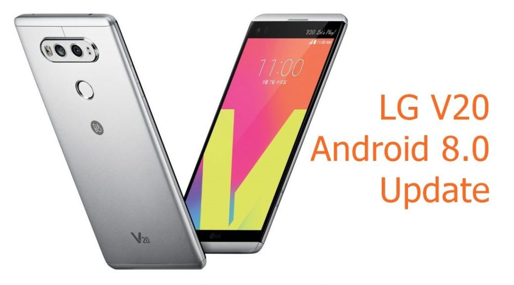 How To Update Android 8 0 Oreo For LG V20   Daily Tech Tips