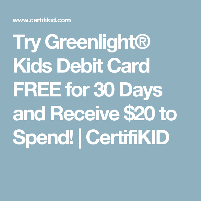 Greenlight Debit Card For Kids By Greenlight Financial: Try Greenlight® Kids Debit Card FREE For 30 Days And