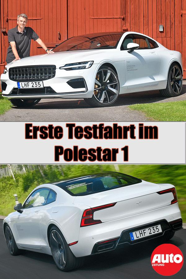 Neuer Polestar 1 2019 Erste Testfahrt Aktuelles Autozeitung