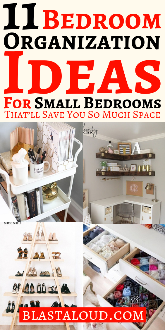 10 Bedroom Organization Ideas For Small Bedrooms That Ll Save You So Much Space Organization Hacks Bedroom Organization Bedroom Small Bedroom