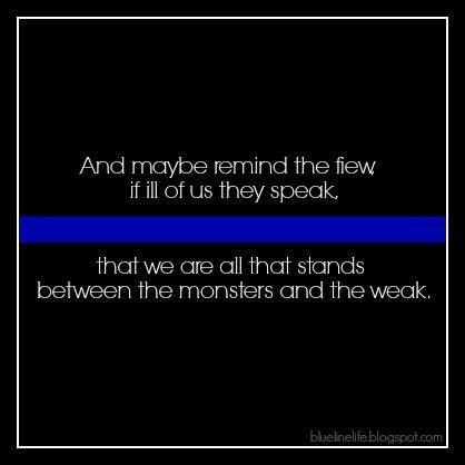 Thin Blue Line Police Quotes Police Wife Life Police Humor