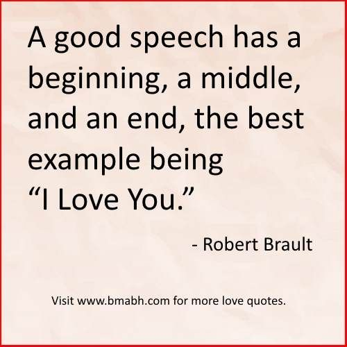 i love you quotes and sayings for wife a good speech has a beginning a middle and an end the best example being i love you