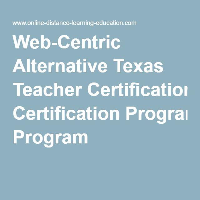 web-centric alternative texas teacher certification program | goals ...