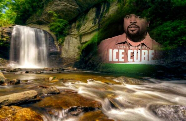 Happy Birthday Ice Cube Natural Landmarks Waterfall Cube