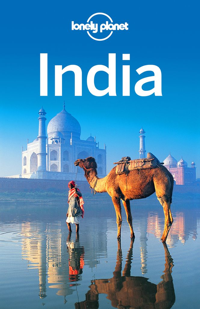Read Lonely Planet India Online By Lonely Planet Sarina Singh And Michael Benanav Books India Travel Guide Lonely Planet Travel Lonely Planet