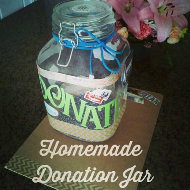 Pin By Save The World Tour On Fun F U N D R A I S I N G Donation Jar Mason Jar Decorations Jar