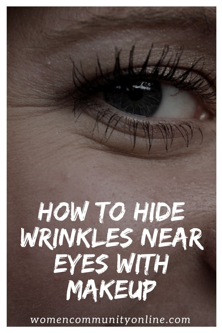 How To Hide Wrinkles Near Eyes With Makeup Hiding
