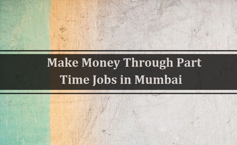 Search Part Time Jobs In Mumbai Part Time Job Openings In Mumbai Tridindiahr Com Part Time Jobs Job Opening Find A Job