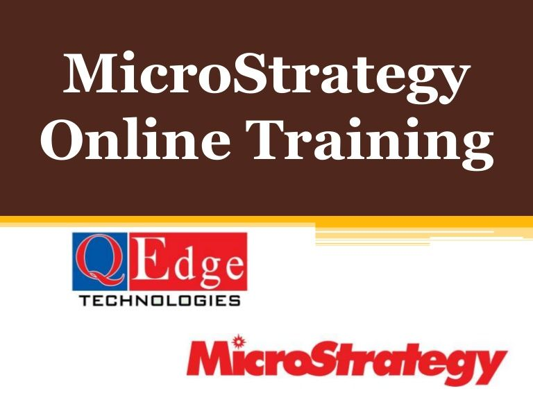 Microstrategy Online Training by Certified MSTR Professional Trainer ...