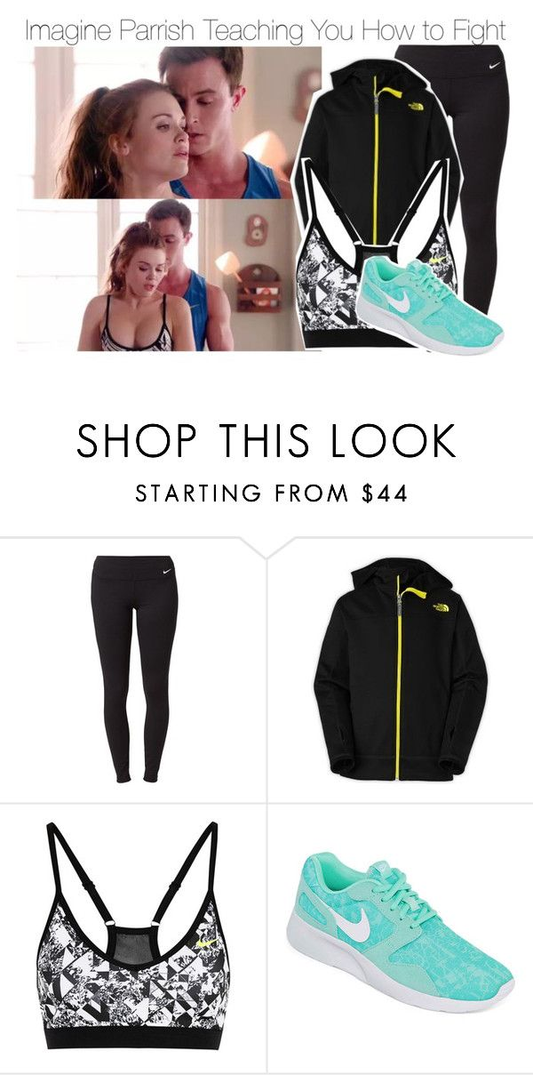 """""""Imagine Parrish Teaching You How to Fight"""" by fandomimagineshere ❤ liked on Polyvore featuring NIKE and The North Face"""