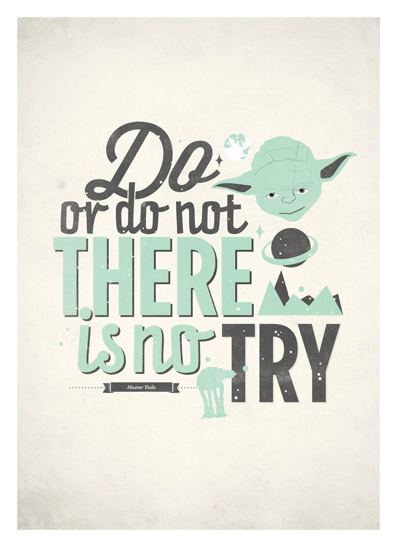 Star Wars Quote Poster   Do Or Do Not, There Is No Try   Retro Style  Typographic Poster A3. $18.00, Via Etsy.