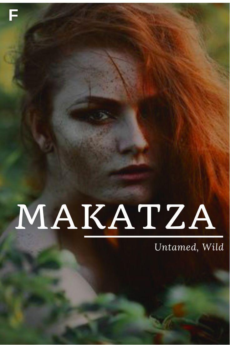 Makatza Bedeutung ungezähmte wildbaskische Namen M Babynamen M Babynamen f #babygirlnames